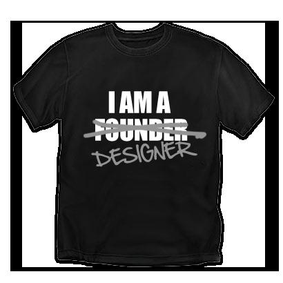 Startup founder (designer) t-shirt